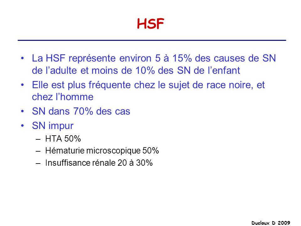 HSF La HSF représente environ 5 à 15% des causes de SN de l'adulte et moins de 10% des SN de l'enfant.