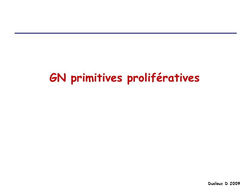 GN primitives prolifératives