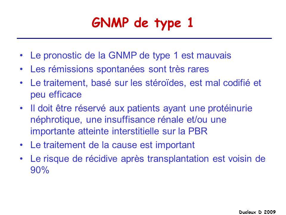 GNMP de type 1 Le pronostic de la GNMP de type 1 est mauvais