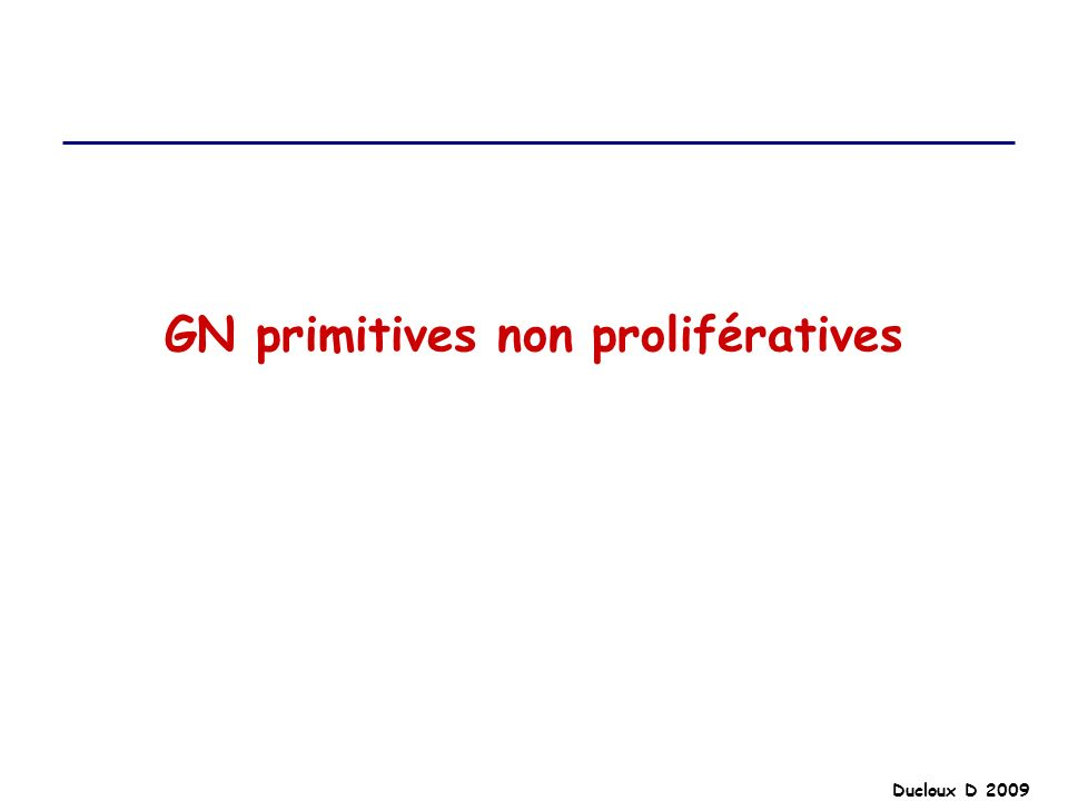 GN primitives non prolifératives