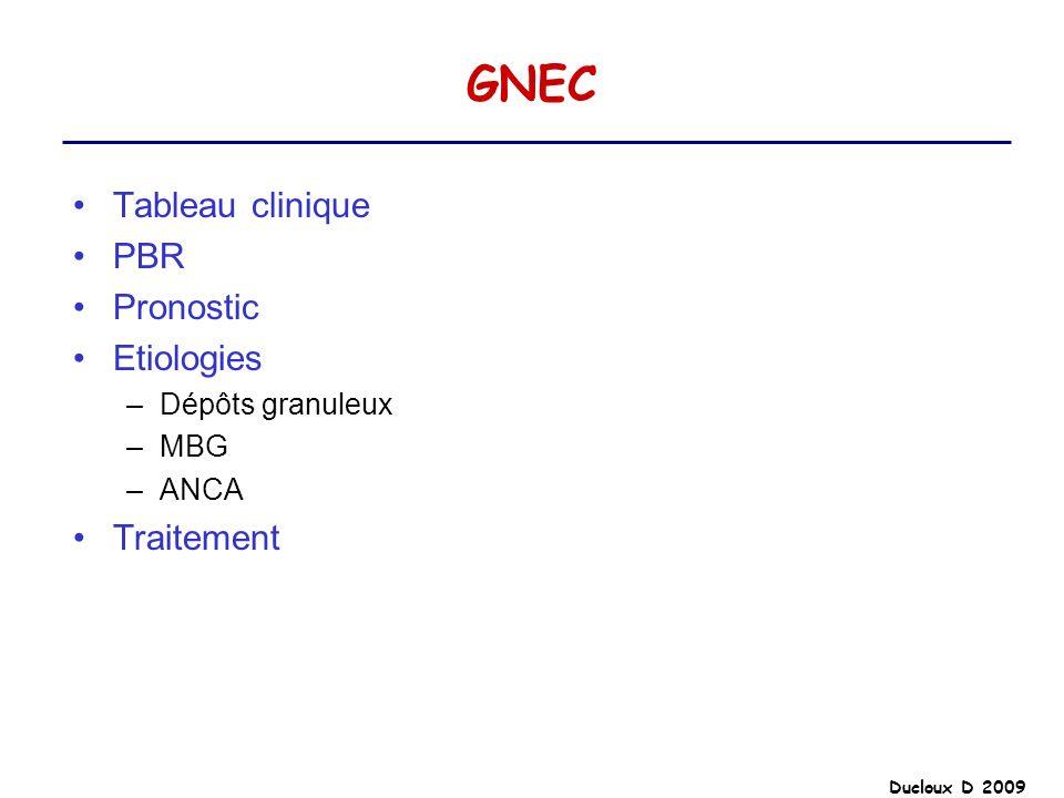 GNEC Tableau clinique PBR Pronostic Etiologies Traitement