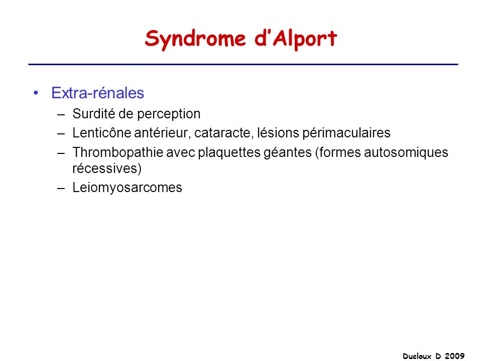 Syndrome d'Alport Extra-rénales Surdité de perception