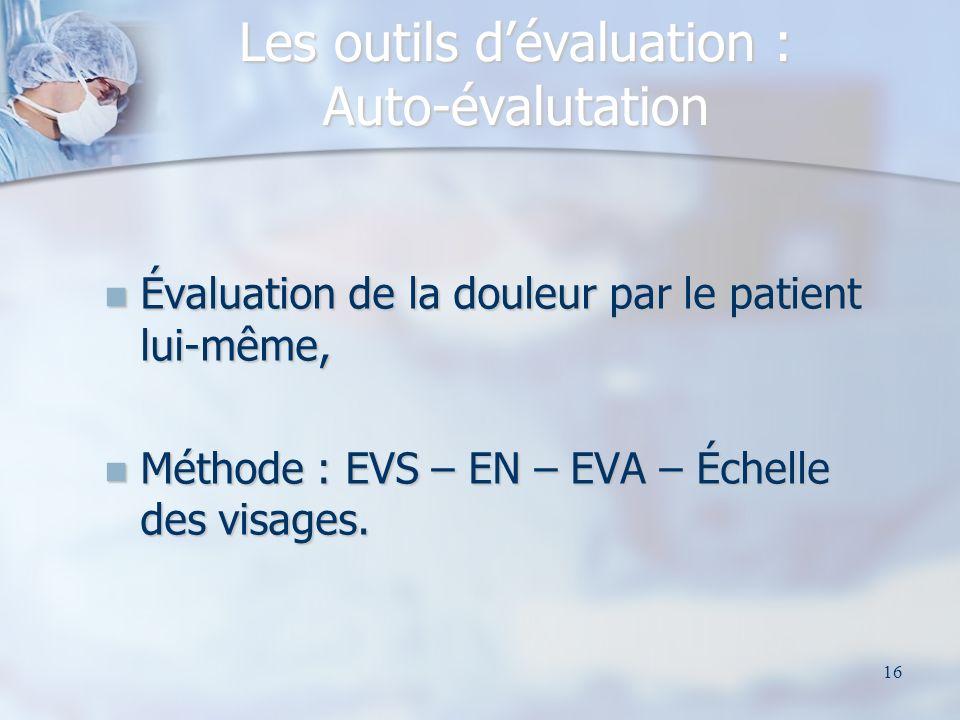 Les outils d'évaluation : Auto-évalutation