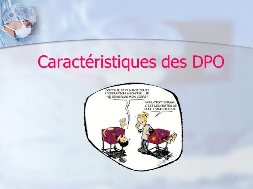 Caractéristiques des DPO