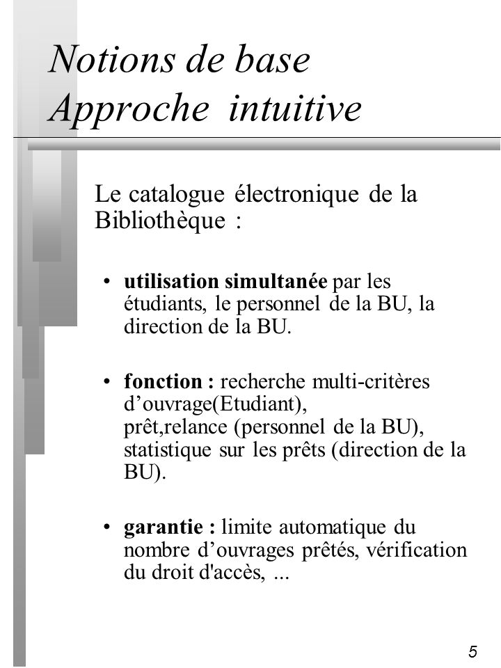 Notions de base Approche intuitive