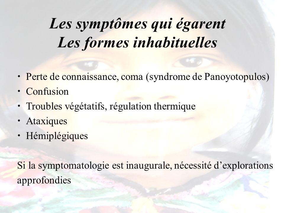 Les symptômes qui égarent Les formes inhabituelles