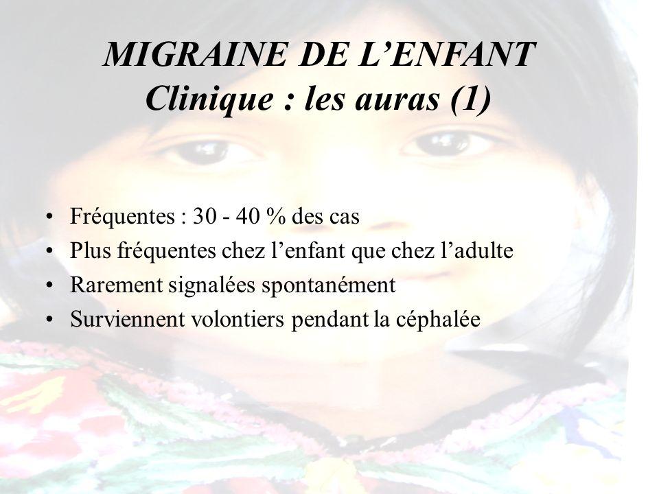 MIGRAINE DE L'ENFANT Clinique : les auras (1)