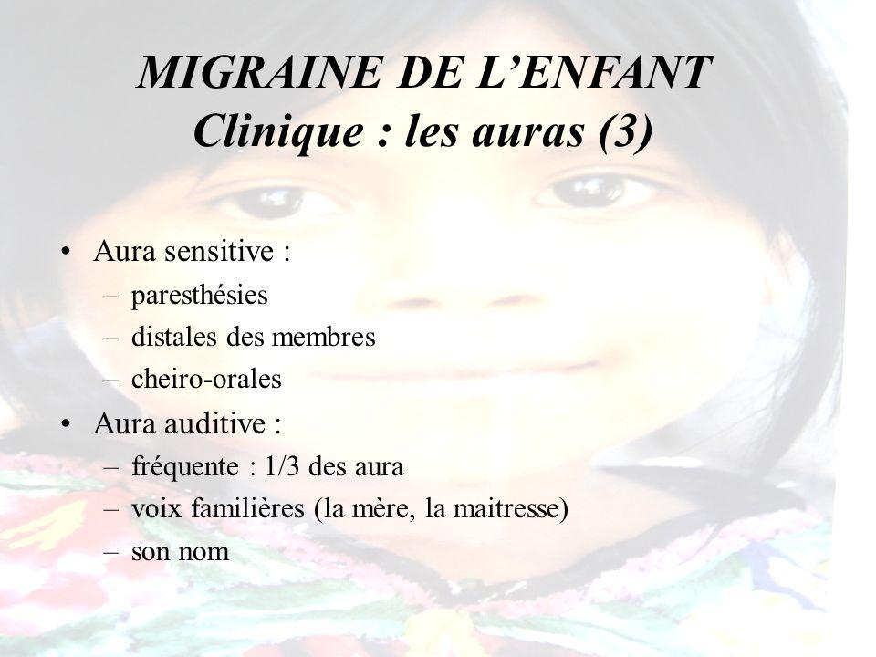 MIGRAINE DE L'ENFANT Clinique : les auras (3)