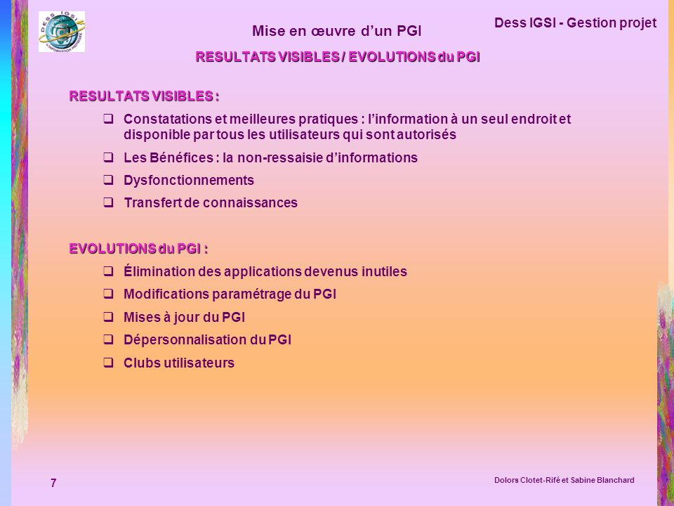 RESULTATS VISIBLES / EVOLUTIONS du PGI