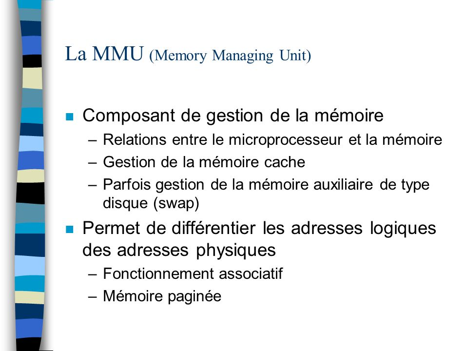 La MMU (Memory Managing Unit)