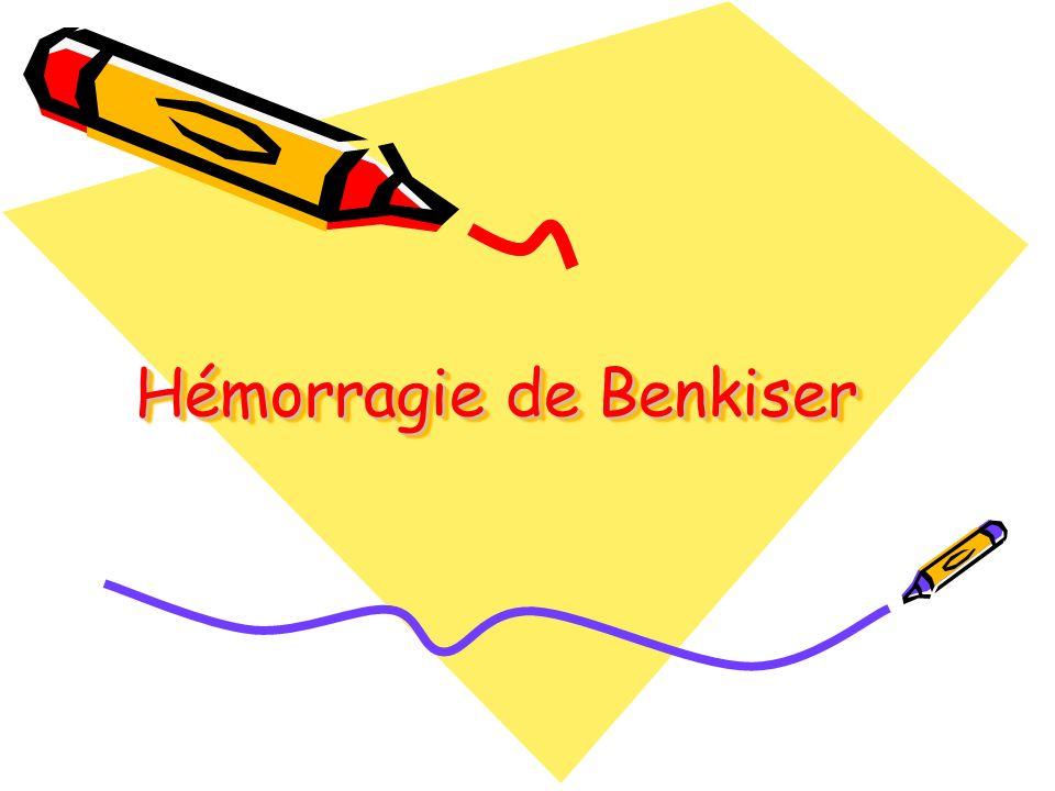 Hémorragie de Benkiser