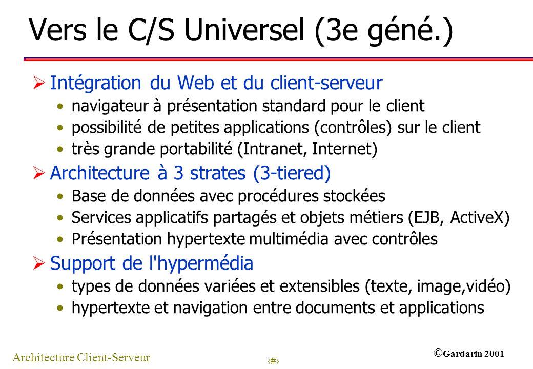 Vers le C/S Universel (3e géné.)