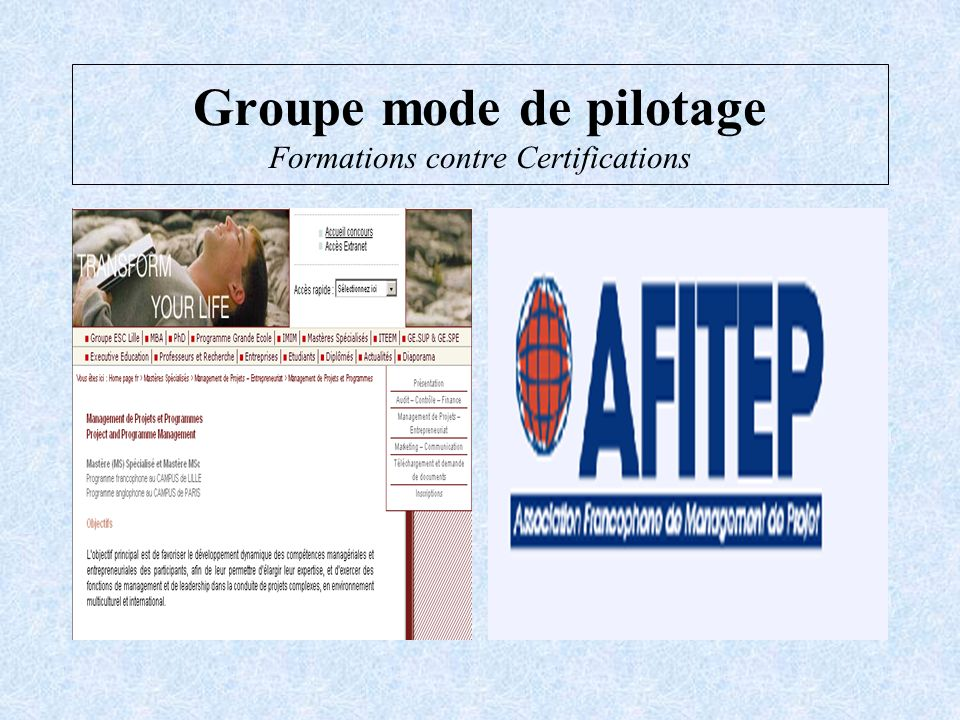 Groupe mode de pilotage Formations contre Certifications