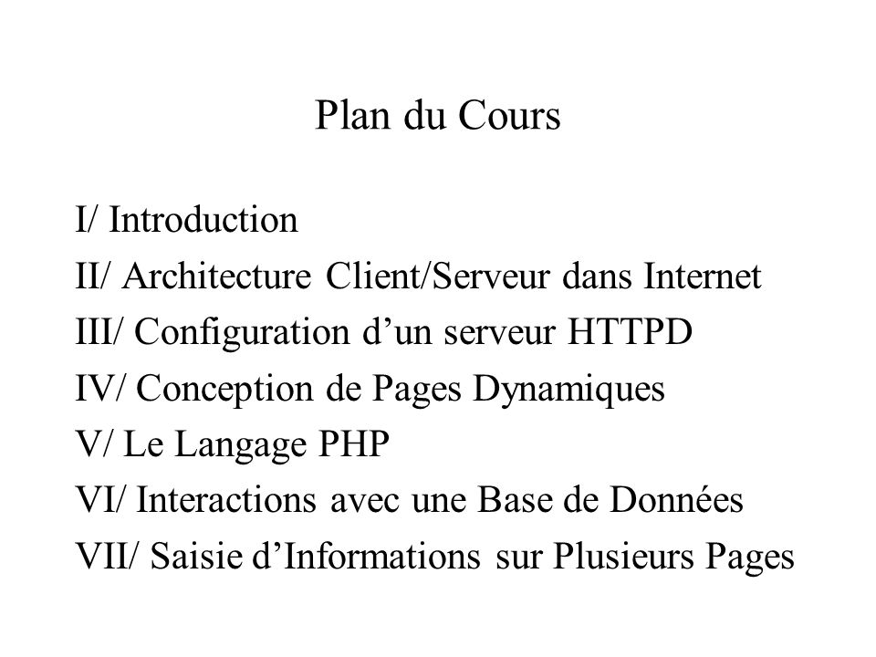 Plan du Cours I/ Introduction