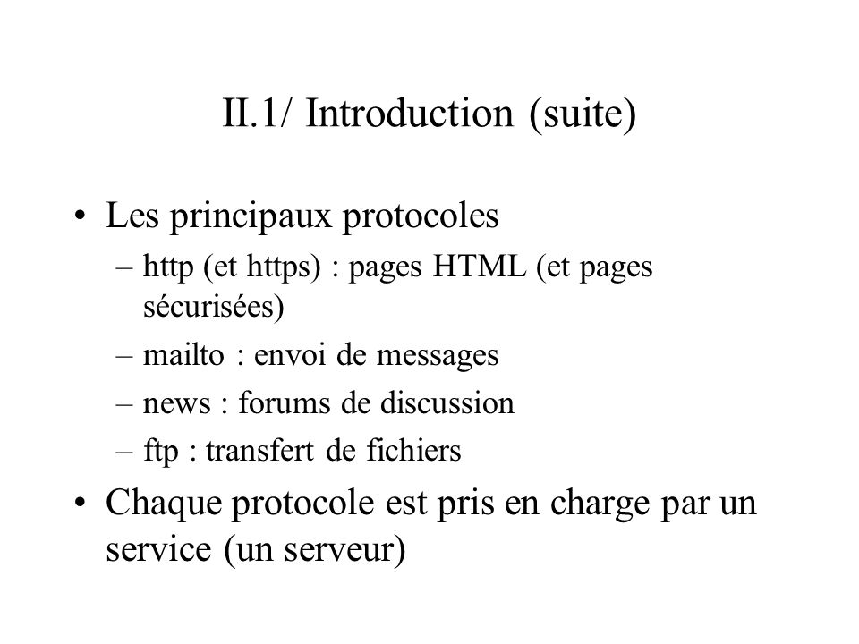II.1/ Introduction (suite)