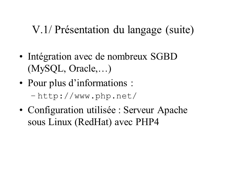 V.1/ Présentation du langage (suite)