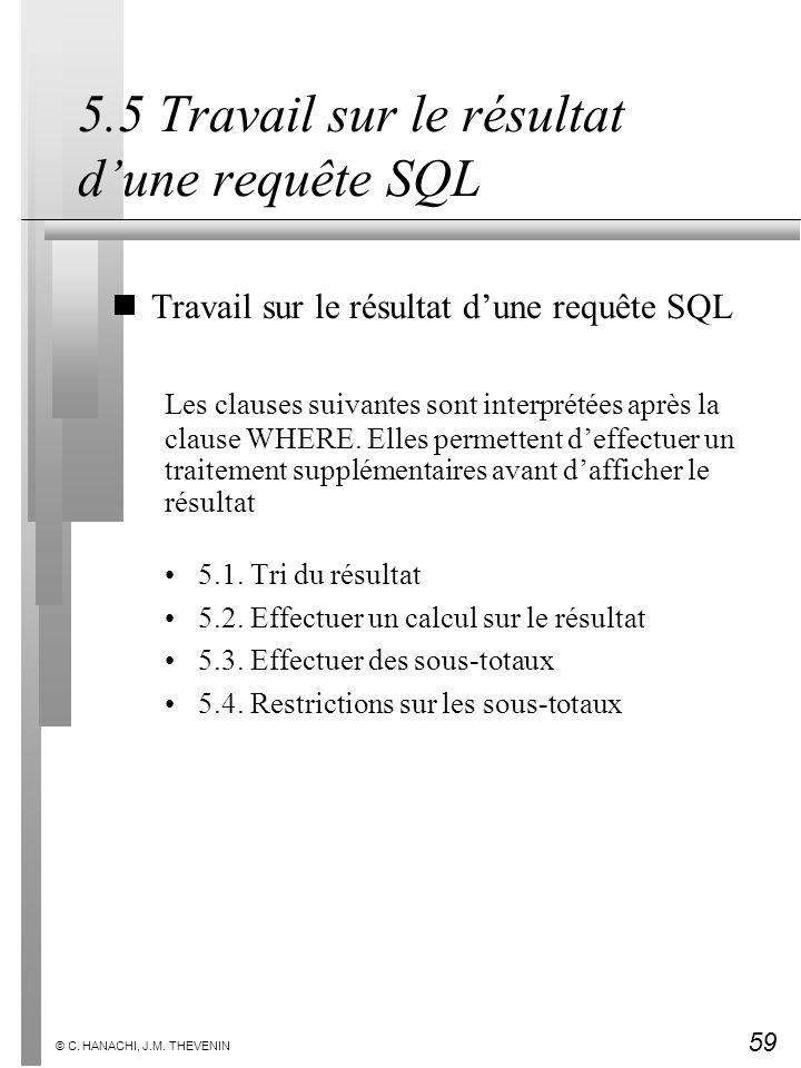 5.5 Travail sur le résultat d'une requête SQL