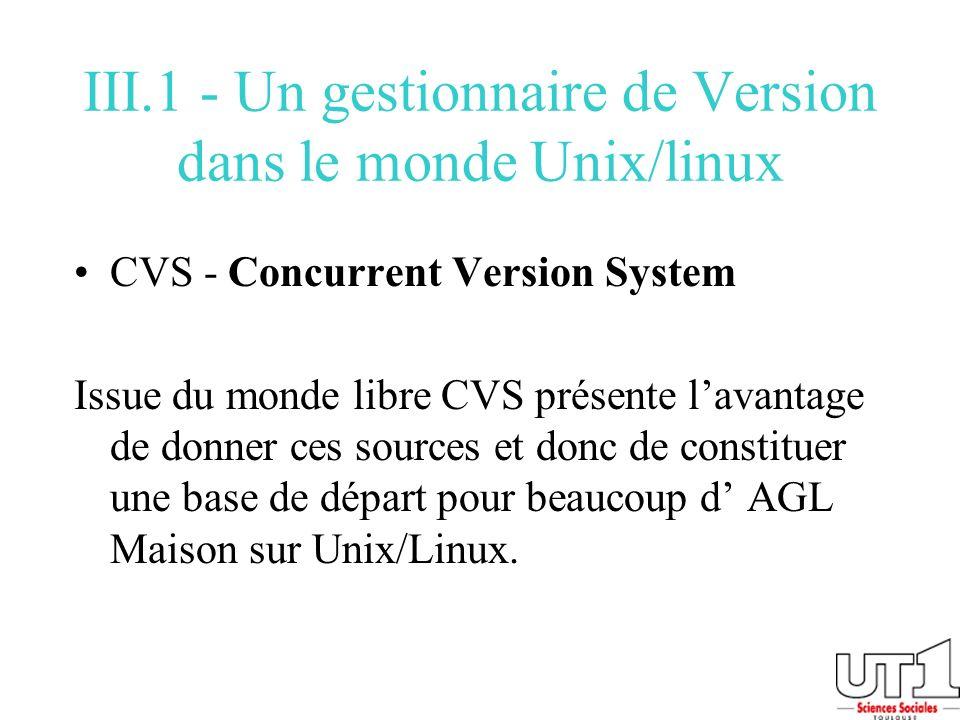 III.1 - Un gestionnaire de Version dans le monde Unix/linux