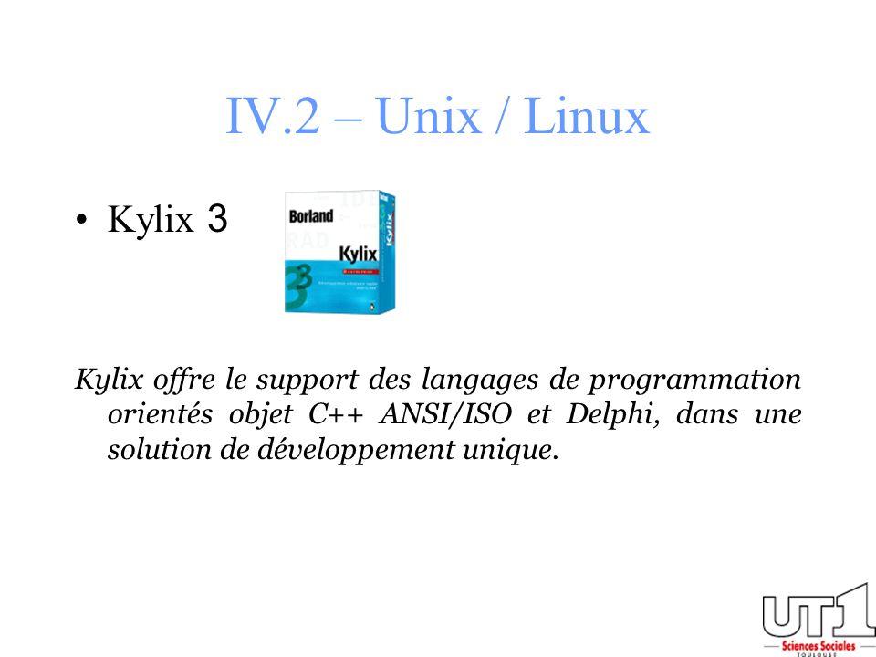IV.2 – Unix / Linux Kylix 3.