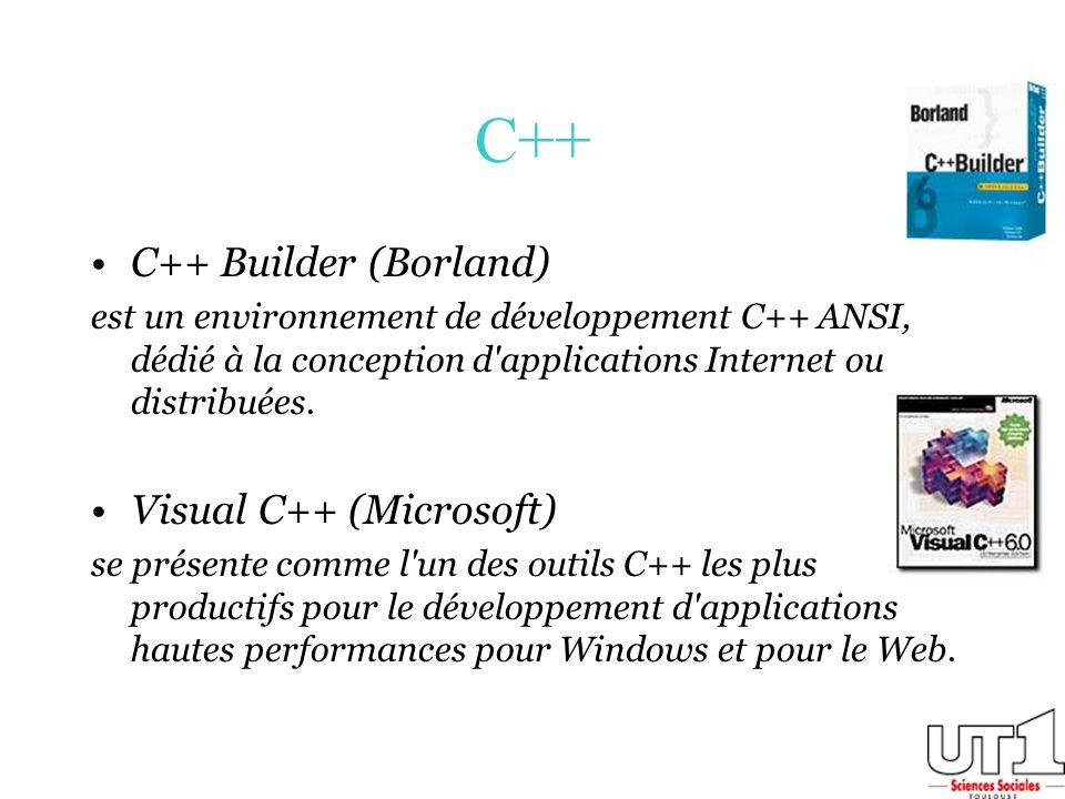 C++ C++ Builder (Borland) Visual C++ (Microsoft)