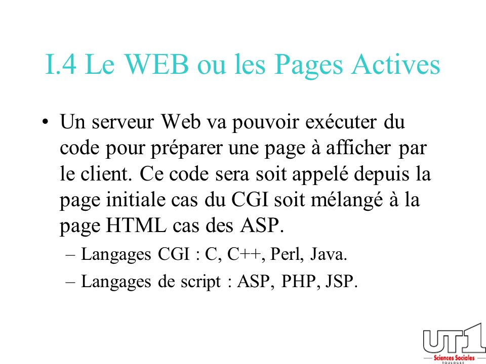 I.4 Le WEB ou les Pages Actives