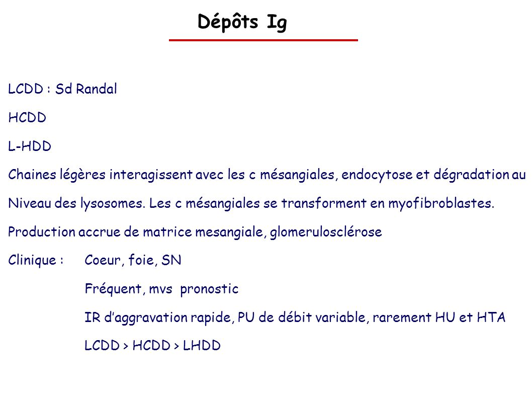 Dépôts Ig LCDD : Sd Randal HCDD L-HDD