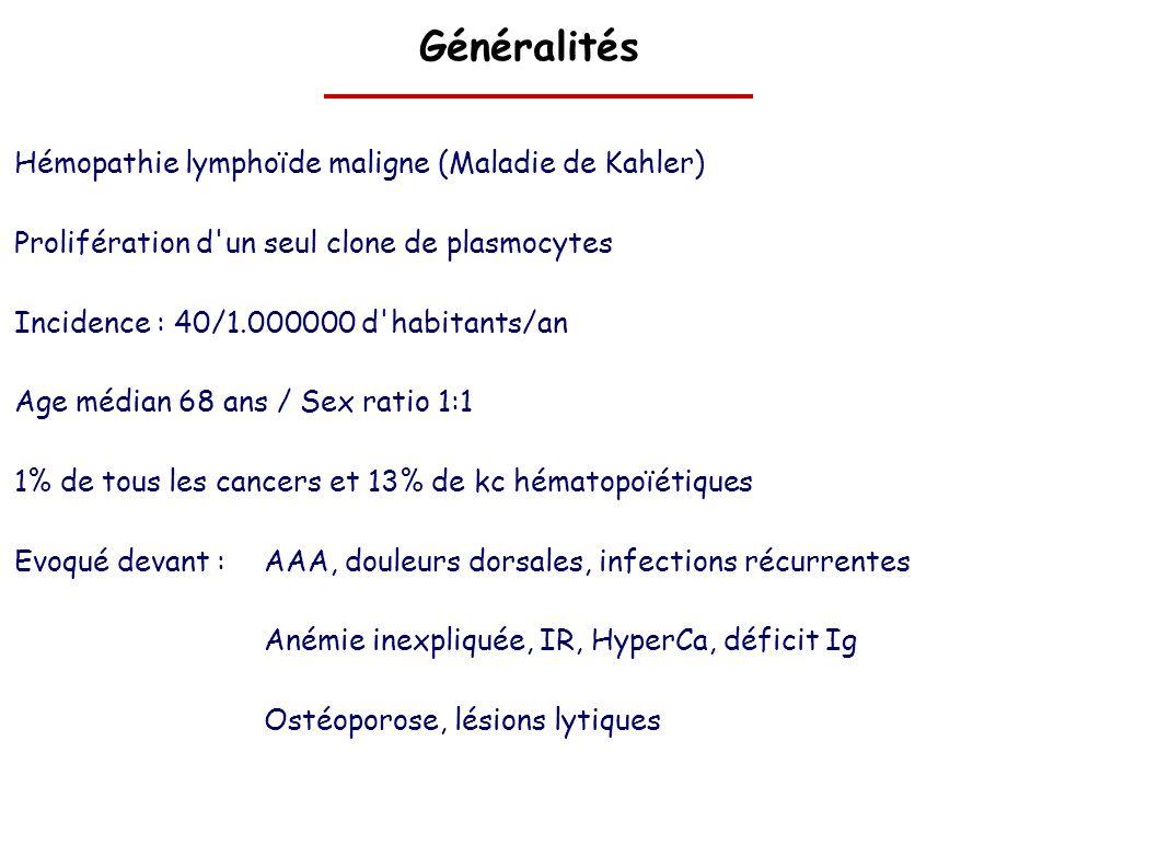 Généralités Hémopathie lymphoïde maligne (Maladie de Kahler)