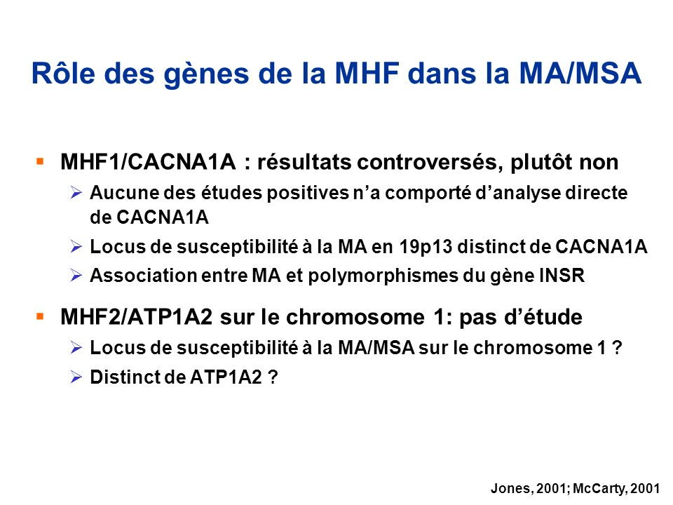 Rôle des gènes de la MHF dans la MA/MSA