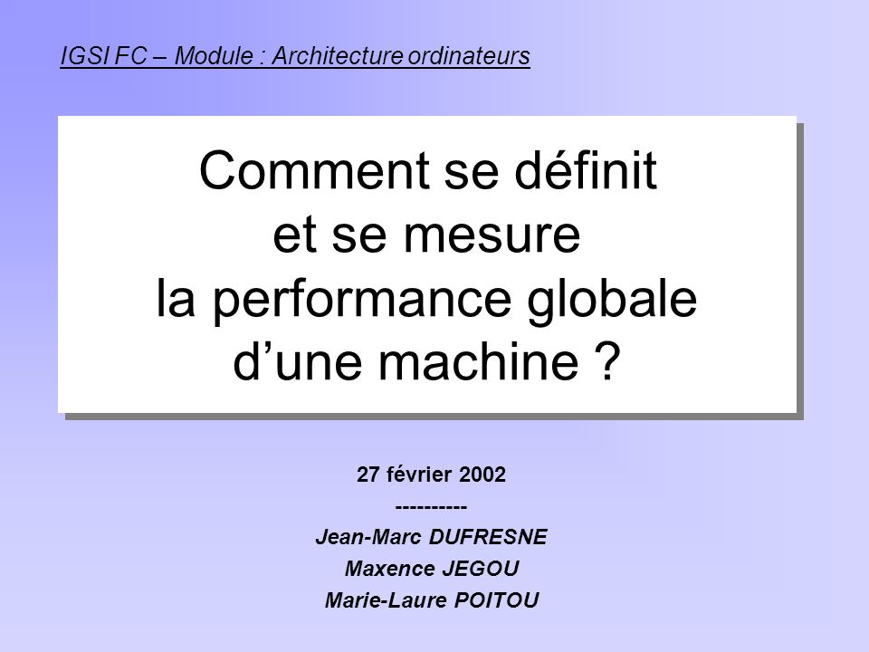 Comment se définit et se mesure la performance globale d'une machine