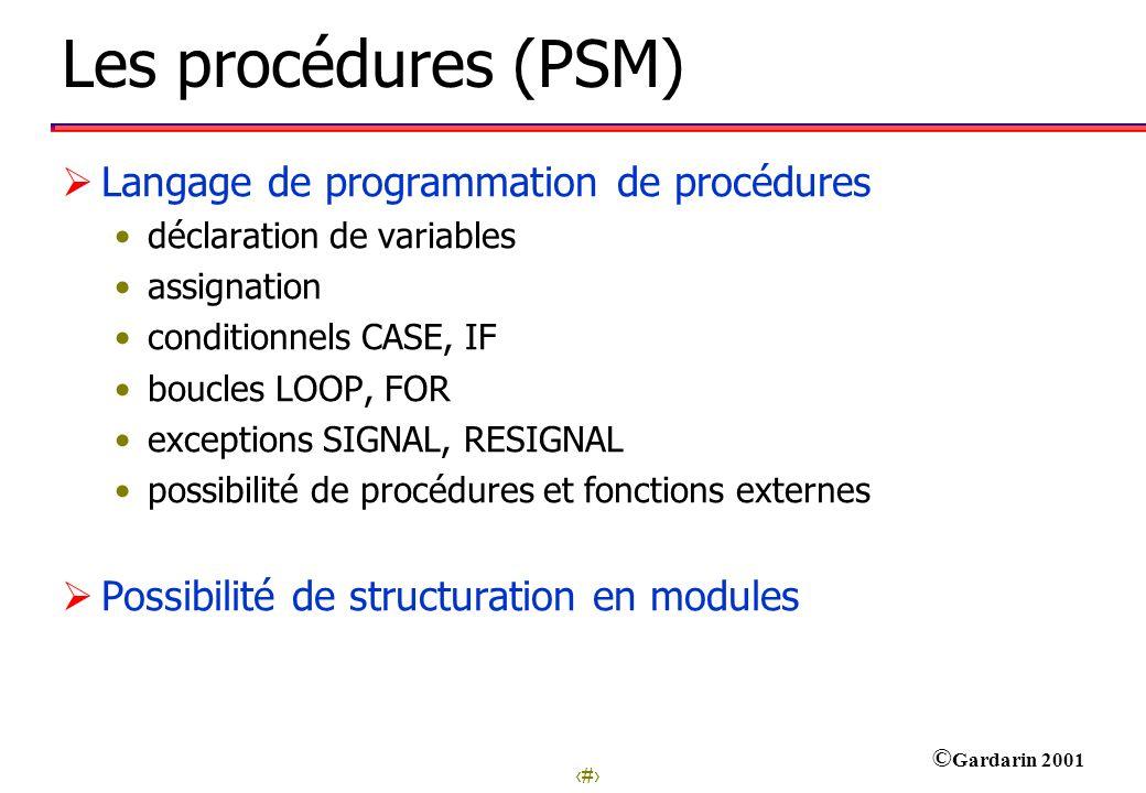 Les procédures (PSM) Langage de programmation de procédures