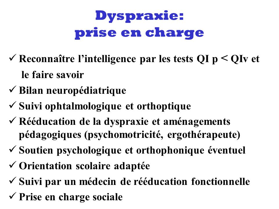 Dyspraxie: prise en charge