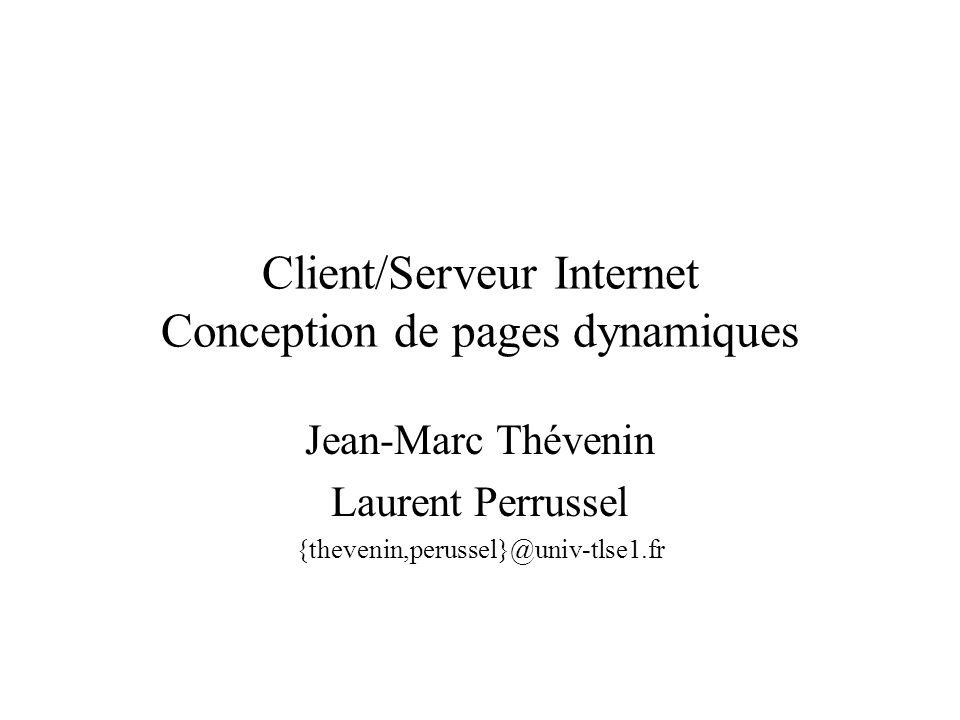 Client/Serveur Internet Conception de pages dynamiques