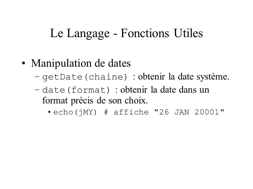 Le Langage - Fonctions Utiles