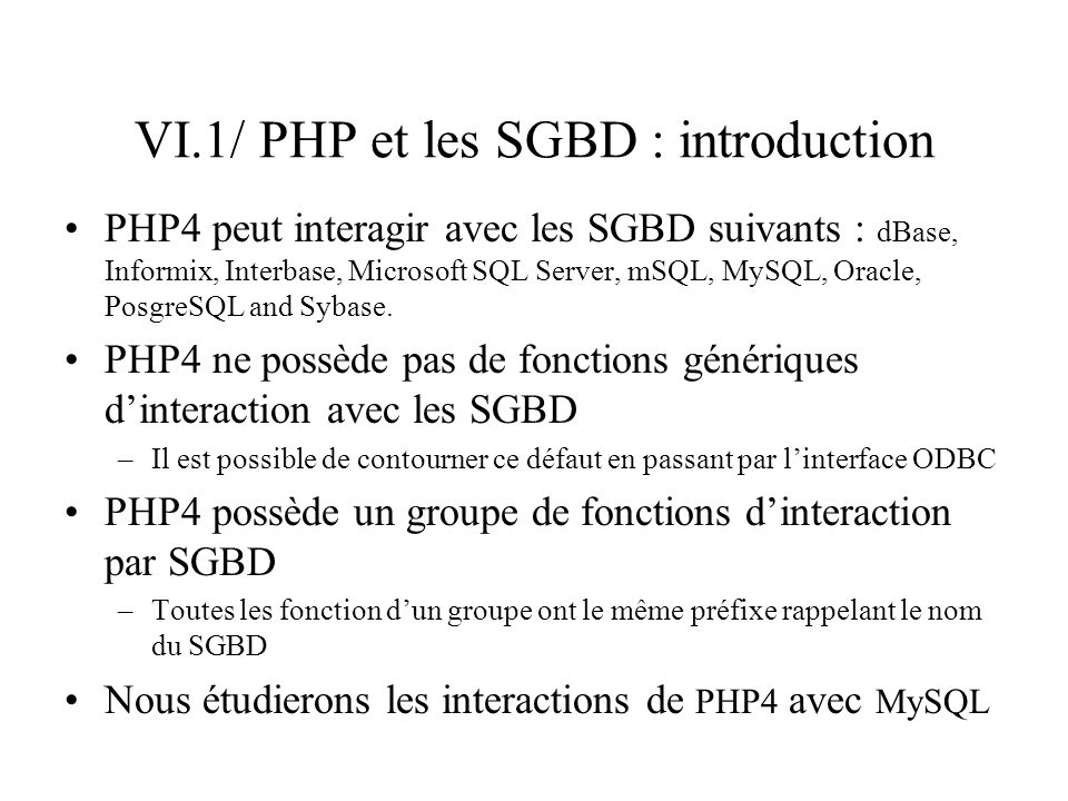 VI.1/ PHP et les SGBD : introduction