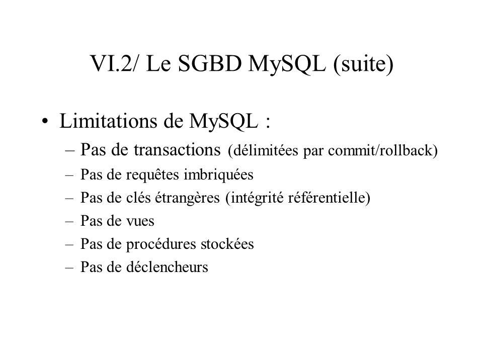 VI.2/ Le SGBD MySQL (suite)