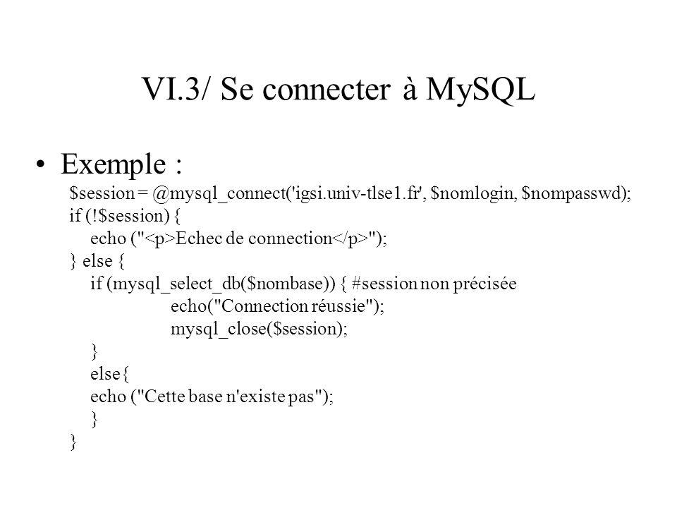 VI.3/ Se connecter à MySQL
