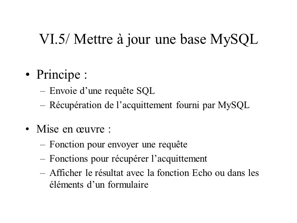 VI.5/ Mettre à jour une base MySQL