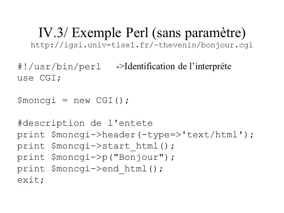 IV. 3/ Exemple Perl (sans paramètre) http://igsi. univ-tlse1