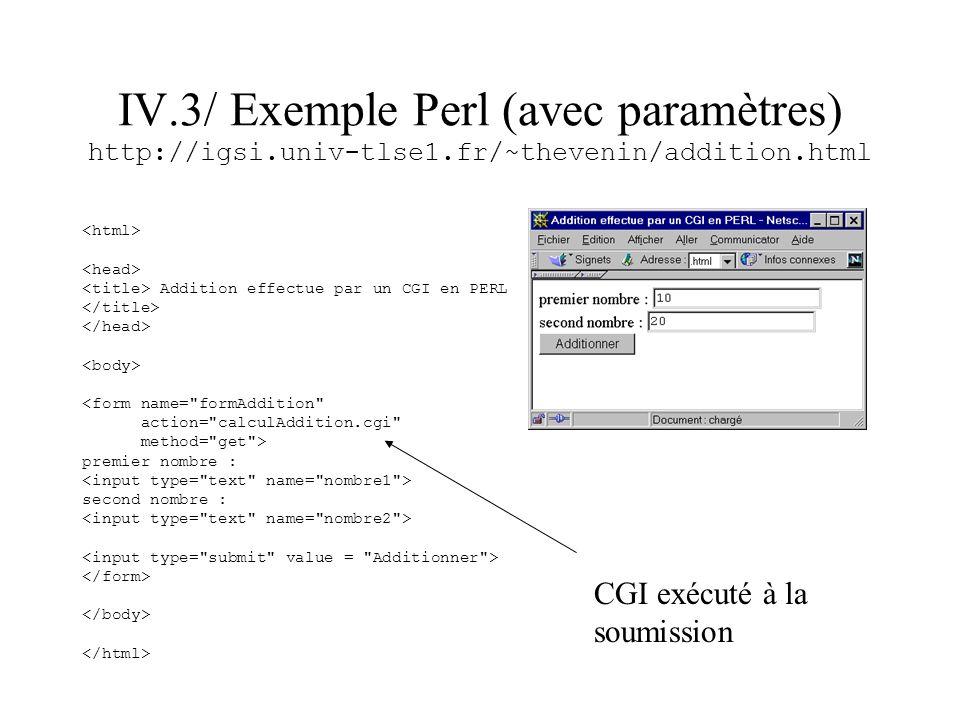 IV. 3/ Exemple Perl (avec paramètres) http://igsi. univ-tlse1