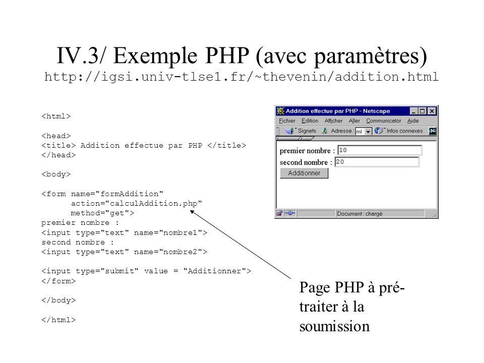 IV. 3/ Exemple PHP (avec paramètres) http://igsi. univ-tlse1