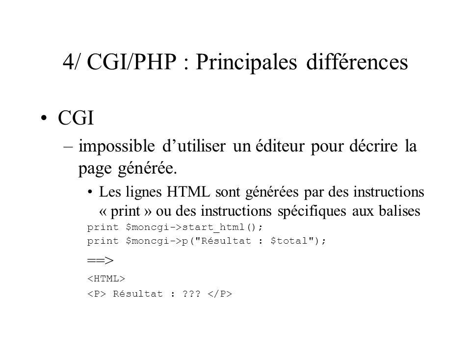 4/ CGI/PHP : Principales différences