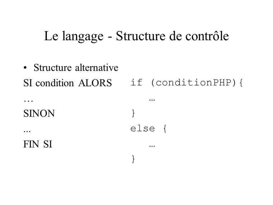 Le langage - Structure de contrôle
