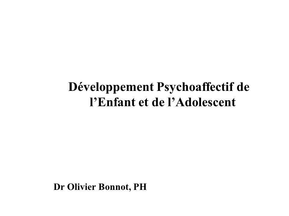 Développement Psychoaffectif de l'Enfant et de l'Adolescent