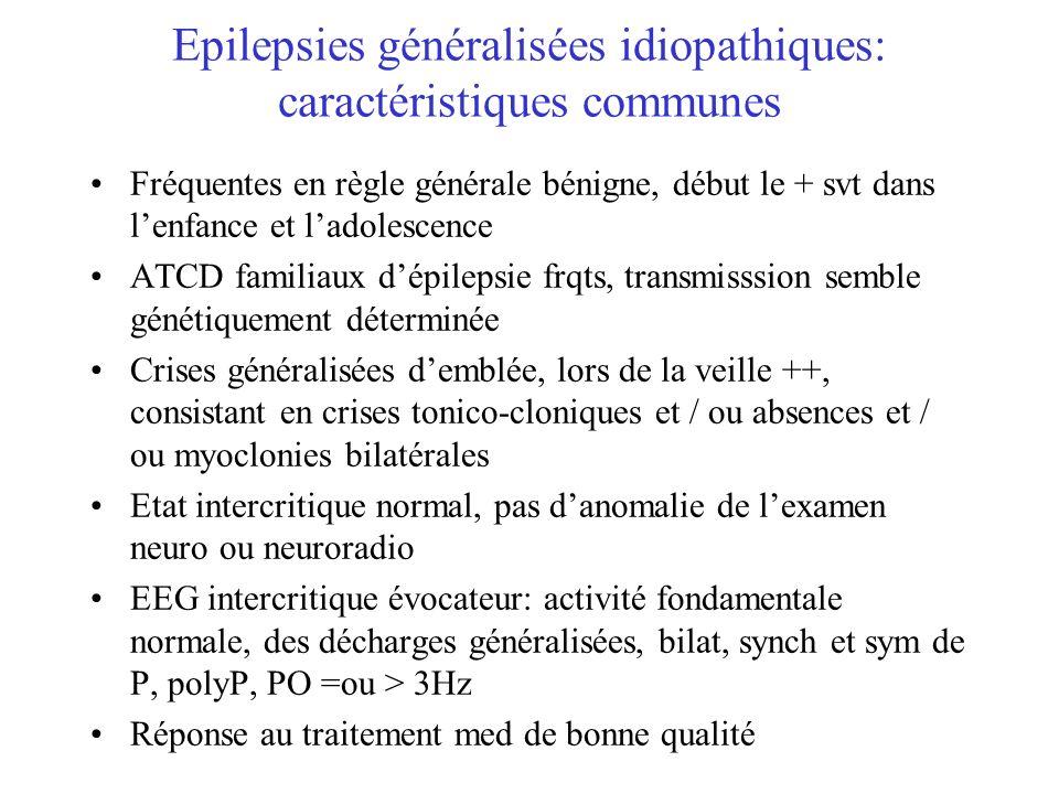 Epilepsies généralisées idiopathiques: caractéristiques communes