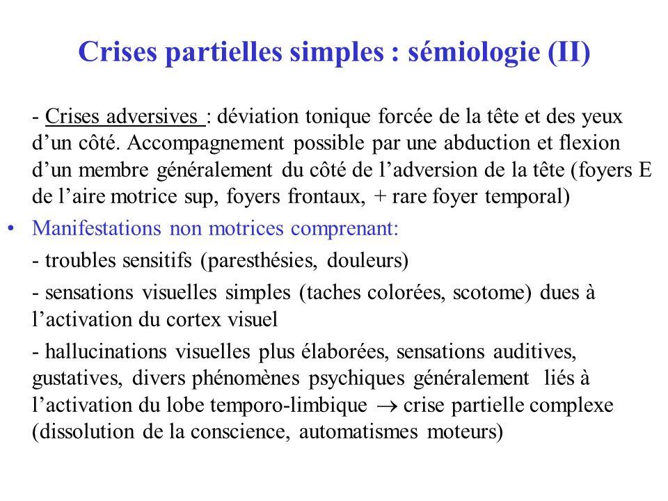 Crises partielles simples : sémiologie (II)