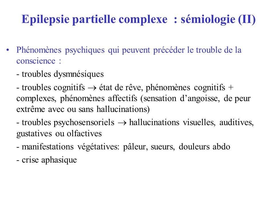 Epilepsie partielle complexe : sémiologie (II)