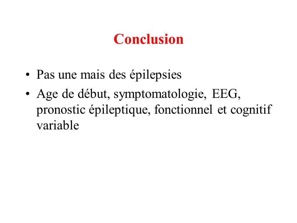 Conclusion Pas une mais des épilepsies