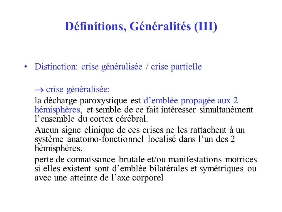 Définitions, Généralités (III)