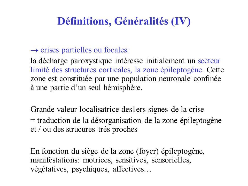 Définitions, Généralités (IV)
