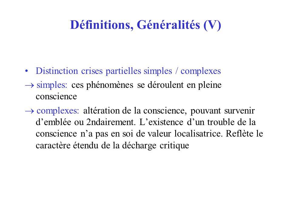 Définitions, Généralités (V)